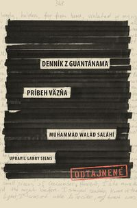 Denník z Guantánama – Príbeh väzňa