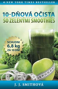 10-dňová očista so zelenými smoothies