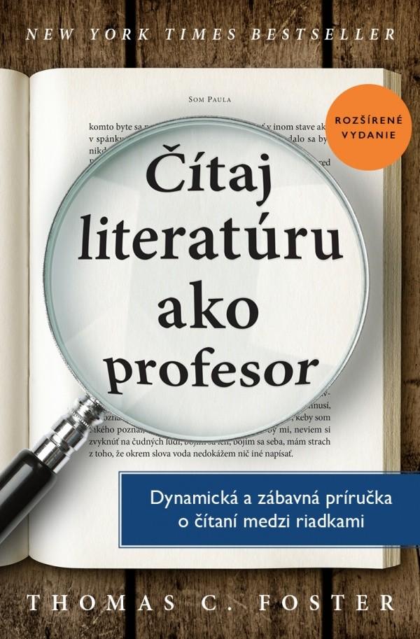 Čítaj literatúru ako profesor