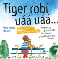 Tiger robí uáá uáá