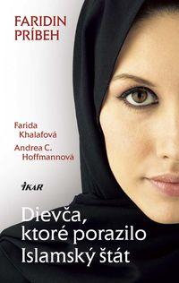 Dievča, ktoré porazilo Islamský štát - Faridin príbeh