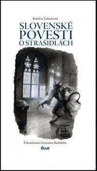 Slovenské povesti o strašidlách