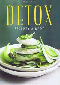 Detox- Recepty a rady