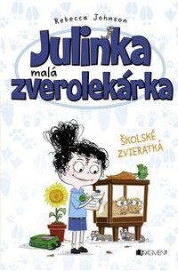 Julinka – malá zverolekárka: Školské zvieratká