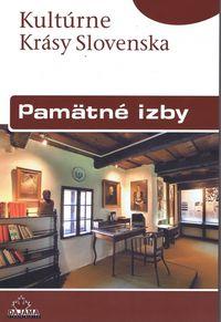 Pamätné izby- Kultúrne krásy Slovenska