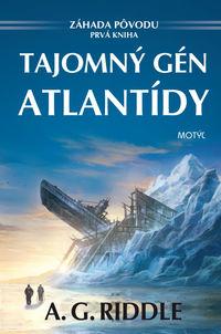 Tajomný gén Atlantídy - Záhada pôvodu - prvá kniha