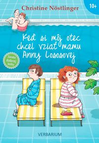 Keď si môj otec chcel vziať mamu Anny Lososovej